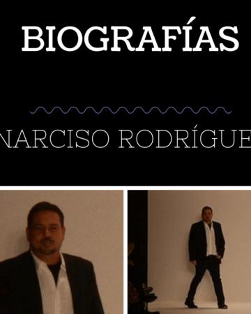 Biografía Narciso Rodríguez 1